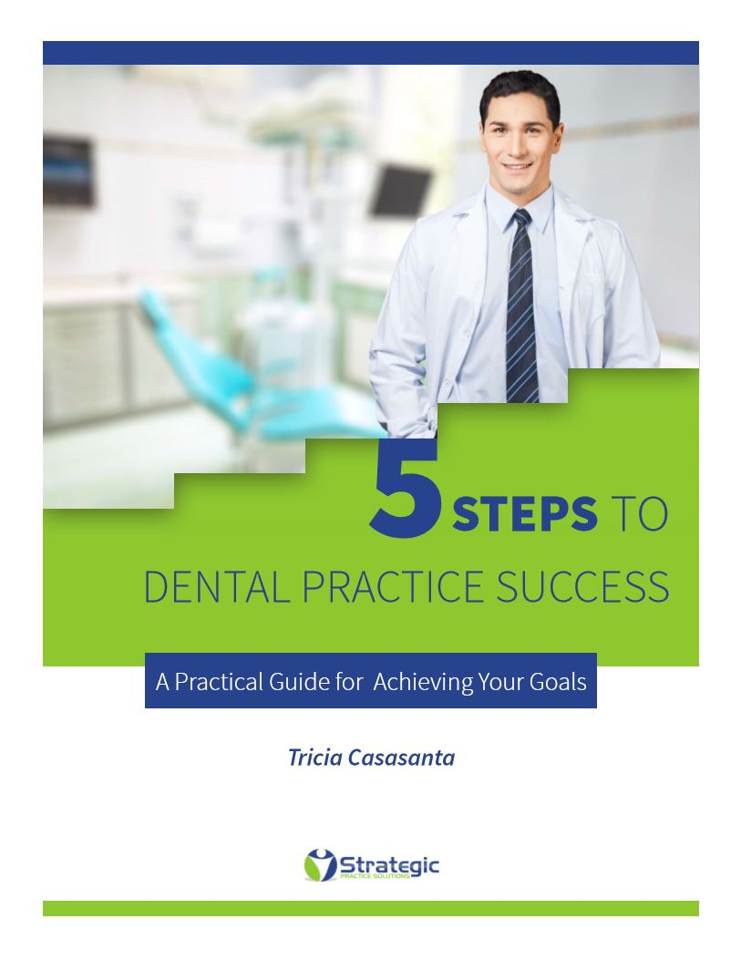 5-Steps-to-Dental-Practice-Success - PPO Credentialing & Recredentialing