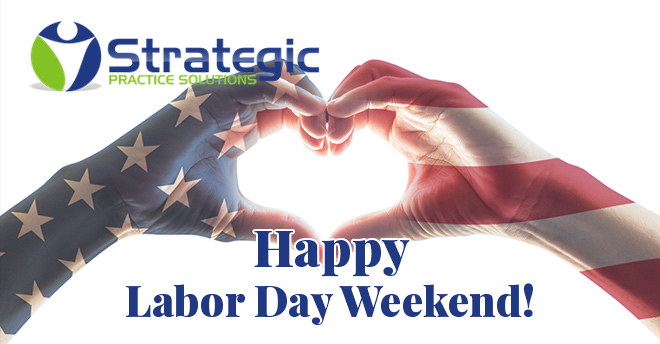 Strategic Practice Solutions Labor Day 2017