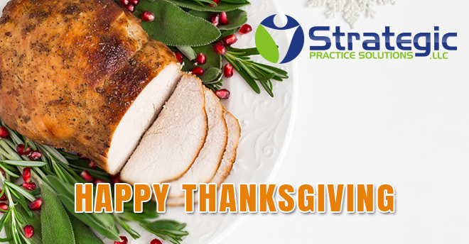 Strategic Practice Solutions Thanksgiving 2017