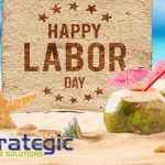 Strategic Practice Solutions Labor Day 2018